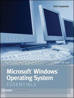 Microsoft® Windows® Operating System: Essentials