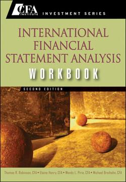 International Financial Statement Analysis Workbook, 2nd Edition