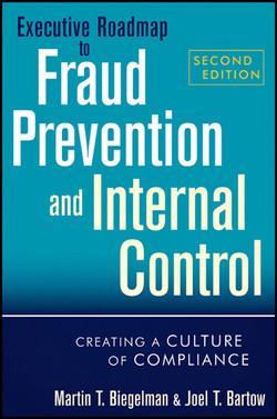 Executive Roadmap to Fraud Prevention and Internal Control: Creating a Culture of Compliance, 2nd Edition