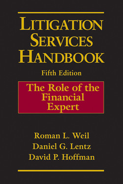 Litigation Services Handbook: The Role of the Financial Expert, 5th Edition
