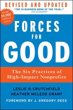 Forces for Good, Revised and Updated: The Six Practices of High-Impact Nonprofits, 2nd Edition