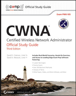 CWNA: Certified Wireless Network Administrator Official Study Guide: Exam PW0-105, 3rd Edition