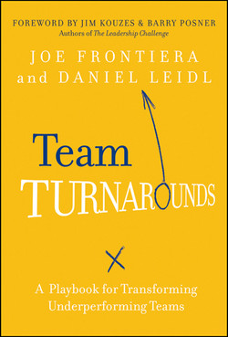 Team Turnarounds: A Playbook for Transforming Underperforming Teams
