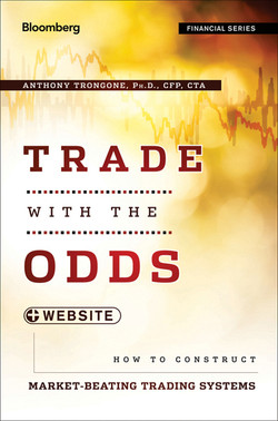 Trade with the Odds: How To Construct Market-Beating Trading Systems, + Website