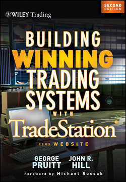 Building Winning Trading Systems with TradeStation®, + Website, 2nd Edition