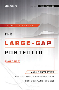 The Large-Cap Portfolio, + Web site: Value Investing and the Hidden Opportunity in Big Company Stocks