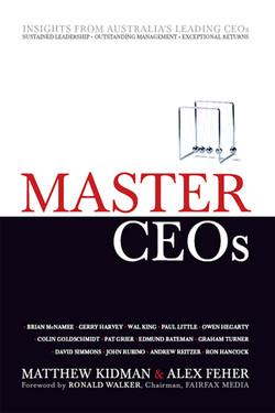 Master CEOs: Secrets of Australia's Leading CEOs