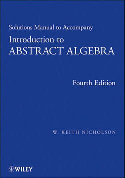 Introduction to Abstract Algebra, Solutions Manual, 4th Edition