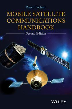 Mobile Satellite Communications Handbook, 2nd Edition