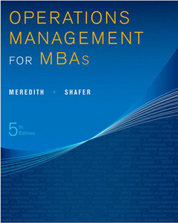 Operations Management for MBAs, 5th Edition