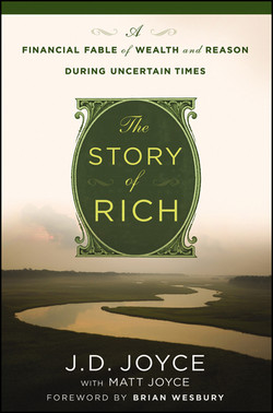 The Story of Rich: A Financial Fable of Wealth and Reason During Uncertain Times