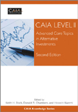 CAIA Level II: Advanced Core Topics in Alternative Investments, 2nd Edition