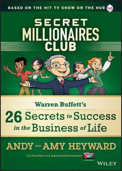 Secret Millionaires Club: Warren Buffett's 26 Secrets to Success in the Business of Life
