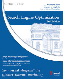 Search Engine Optimization: Your visual blueprint for effective Internet marketing, 3rd Edition