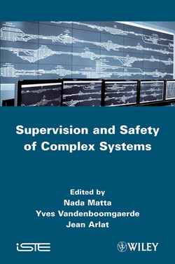 Supervision and Safety of Complex Systems