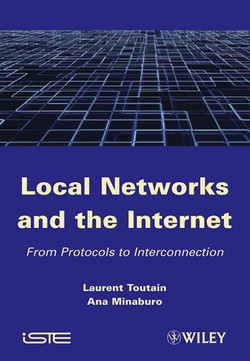 Local Networks and the Internet: From Protocols to Interconnection