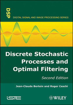 Discrete Stochastic Processes and Optimal Filtering, 2nd Edition