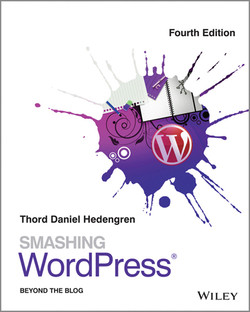 Smashing WordPress: Beyond the Blog, 4th Edition