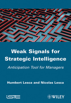 Weak Signals for Strategic Intelligence: Anticipation Tool for Managers