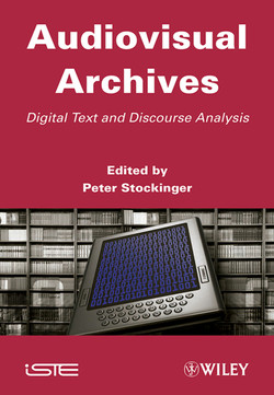 Audiovisual Archives: Digital Text and Discourse Analysis
