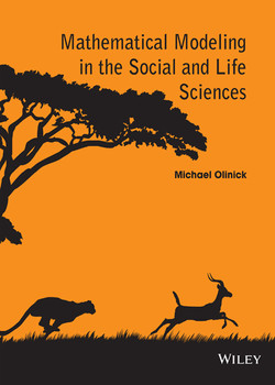 Mathematical Modeling in the Social and Life Sciences