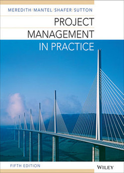 Project Management in Practice, 5th Edition