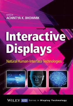 Interactive Displays: Natural Human-Interface Technologies