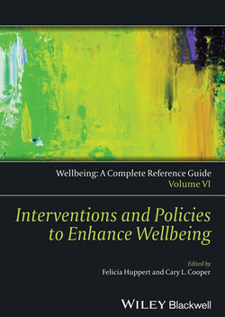 Wellbeing: A Complete Reference Guide, Volume VI, Interventions and Policies to Enhance Wellbeing