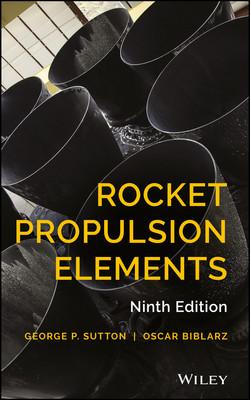 Rocket Propulsion Elements, 9th Edition