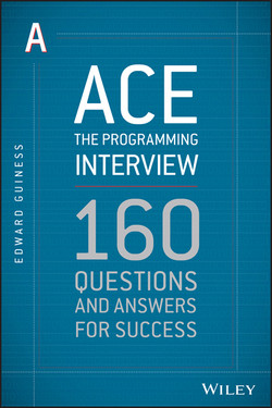 Ace the Programming Interview: 160 Questions and Answers for Success