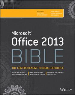 Office 2013 Bible: The Comprehensive Tutorial Resource