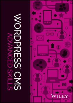 WordPress CMS: Advanced Skills