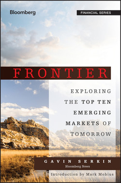 Frontier: Exploring the Top Ten Emerging Markets of Tomorrow