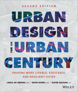 Urban Design for an Urban Century: Shaping More Livable, Equitable, and Resilient Cities, 2nd Edition