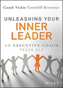 Unleashing Your Inner Leader: An Executive Coach Tells All