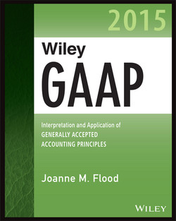 Wiley GAAP 2015: Interpretation and Application of Generally Accepted Accounting Principles 2015