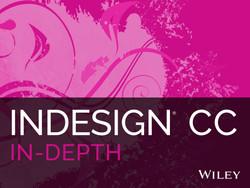 InDesign CC In Depth