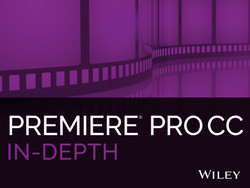 Premiere Pro CC In-Depth