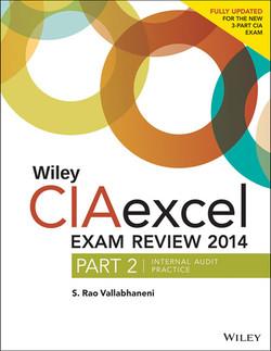 Wiley CIAexcel Exam Review 2014: Part 2, Internal Audit Practice