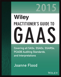 Wiley Practitioner's Guide to GAAS 2015: Covering all SASs, SSAEs, SSARSs, PCAOB Auditing Standards, and Interpretations
