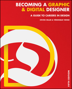 Becoming a Graphic and Digital Designer: A Guide to Careers in Design, 5th Edition