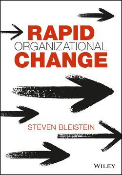 Rapid Organizational Change