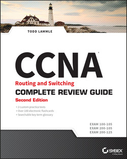 CCNA Routing and Switching Complete Review Guide, 2nd Edition