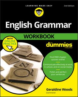 English Grammar Workbook For Dummies, with Online Practice, 3rd Edition