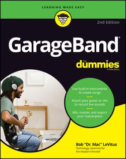 GarageBand For Dummies, 2nd Edition