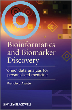 """Bioinformatics and Biomarker Discovery: """"Omic"""" Data Analysis for Personalized Medicine"""