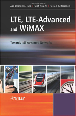 LTE, LTE-Advanced and WiMAX: Towards IMT-Advanced Networks
