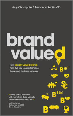 Brand Valued: How socially valued brands hold the key to a sustainable future and business success