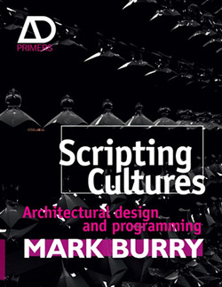 Scripting Cultures: Architectural Design and Programming