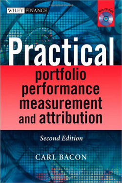 Practical Portfolio Performance Measurement and Attribution, Second Edition